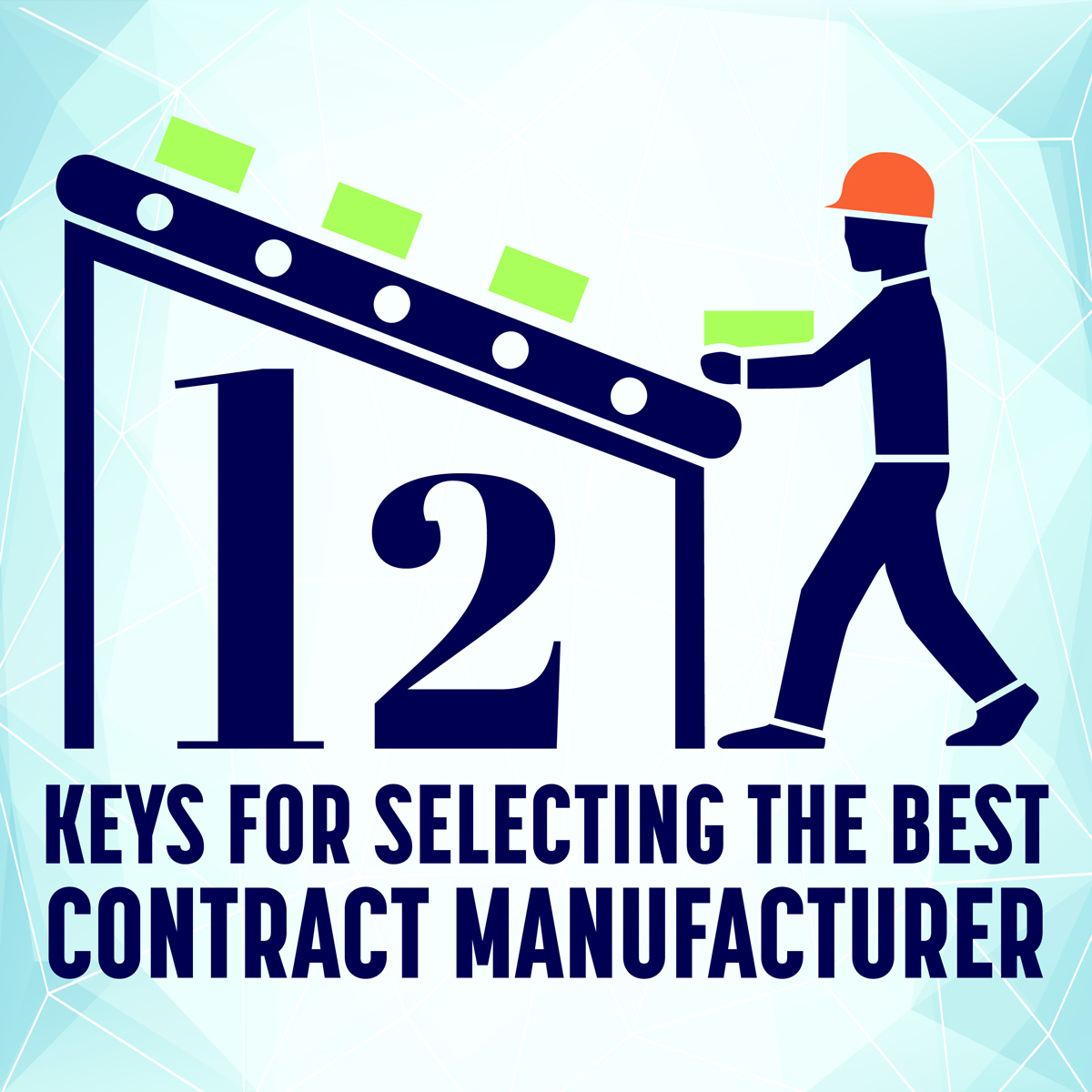 keys for selecting a contract manufacturer